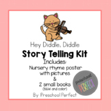 Hey Diddle, Diddle Story Telling Kit
