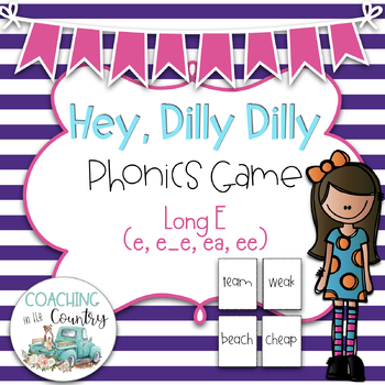 Hey, Dilly Dilly Phonics Game Long E