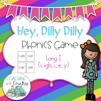 Hey, Dilly Dilly Phonics Game Long i