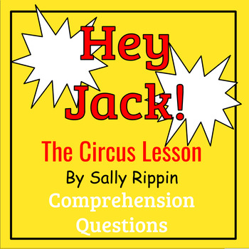 Hey Jack! The Circus Lesson by Sally Rippin Book Study