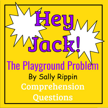 Hey Jack! The Playground Problem by Sally Rippin Book Study