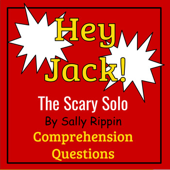 Hey Jack! The Scary Solo by Sally Rippin Book Study
