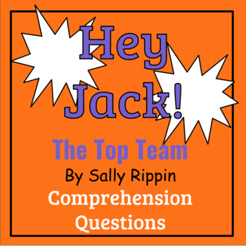 Hey Jack! The Top Team by Sally Rippen Book Study