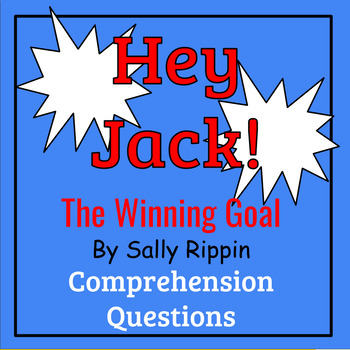 Hey Jack! The Winning Goal by Sally Rippin Book Study