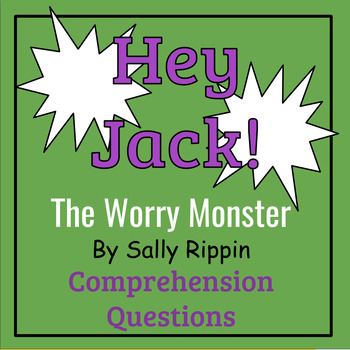 Hey Jack! The Worry Monster by Sally Rippin Book Study