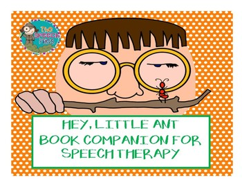 Hey, Little Ant Book Companion for Speech Therapy