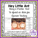 Hey Little Ant ~ Opinion Writing