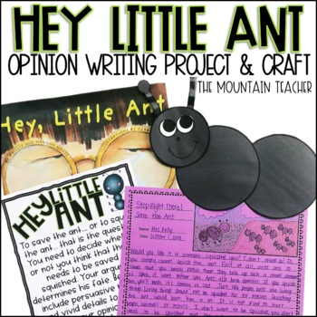 Hey Little Ant Opinion Writing Project