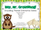 Hey, Mr. Groundhog! Interactive Games