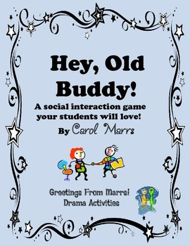 Drama Game-Hey, Old Buddy