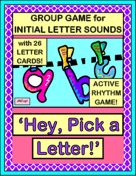 """Hey, Pick a Letter!"" - Group Game for Initial Letter Sounds"