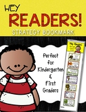 Hey Readers! Reading Strategies Bookmark for Kindergarten & First Grade