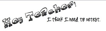 Hey Teacher! I need to retest! Test or quiz retake request form