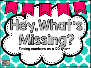 Hey! What's Missing? A 120 Chart Missing Number Center
