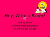 Hey Write a Paper!  (How to Write a 5 Paragraph Essay Song