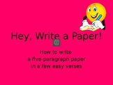 Hey, Write a Paper! (How to Write a 5 Paragraph Essay Song