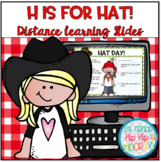 Hh is for Hat for Distance Learning!