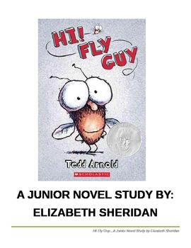 Hi! Fly Guy A Junior Novel Study