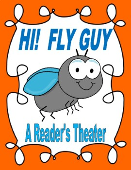 Hi! Fly Guy - A Reader's Theater