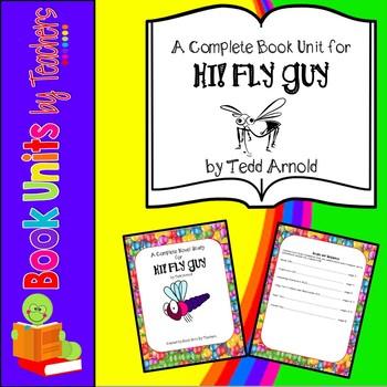 Hi! Fly Guy by Tedd Arnold Book Unit