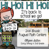 Hi Ho! Hi Ho! It's Back to School We Go! August Math Centers 2nd Grade