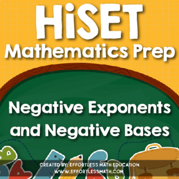 HiSET Mathematics Prep: Negative Exponents and Negative Bases