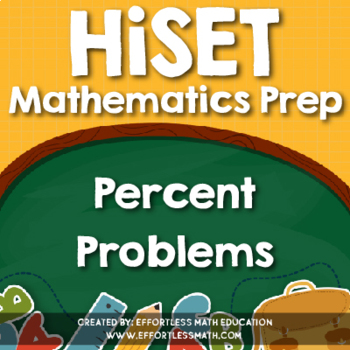 HiSET Mathematics Prep: Percent Problems