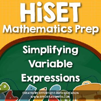 HiSET Mathematics Prep: Simplifying Variable Expressions