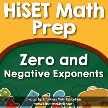 HiSET Mathematics Prep: Zero and Negative Exponents