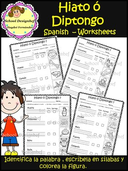 Hiato ó Diptongo Worksheets / Hiatus or Diphthong Worksheets(School Designhcf)