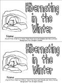 Hibernating Animals Emergent Reader for Kindergarten- Wint