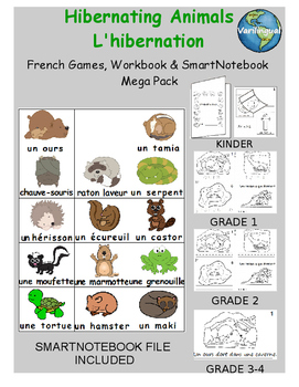 Hibernating Animals FRENCH Workbook, Games & SmartNotebook Mega Pack