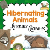 Hibernating Animals Literacy Activities