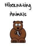 Hibernating Animals Unit