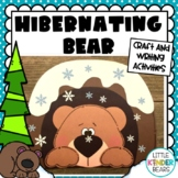 Hibernating Bear Craft & Writing Activities: Winter Craft: January