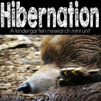 Hibernation Research Mini Unit for Kindergarten