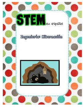Hibernation STEM Activity en espanol/Ingeniería: Hibernación
