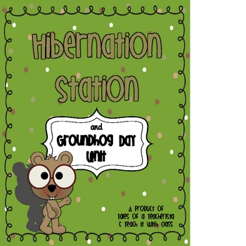 Hibernation Station and Groundhog Day Unit