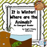 Animals in Winter Hibernation Themed Emergent Reader