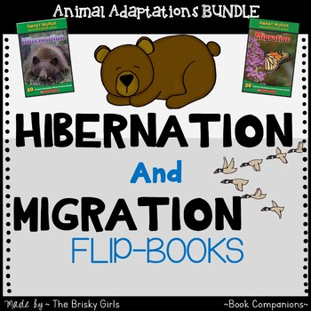 Hibernation and Migration Student Flipbooks for SMART Words Readers BUNDLE