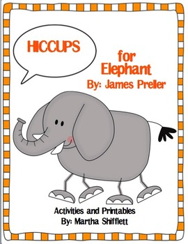 Hiccups for Elephant Activities and Printables