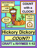 """Hickory, Dickory, Count!"" -- Math Group Game, Craft, and Number Rhymes!"