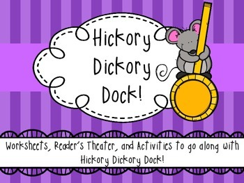 Hickory Dickory Dock - Activity Pack / Reader's Theater