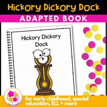 Hickory Dickory Dock: Adapted Book for Early Childhood Special Education