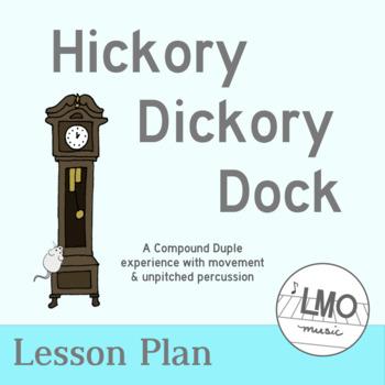 Hickory Dickory Dock - An original arrangment