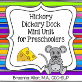Hickory Dickory Dock Mini Unit for Preschoolers