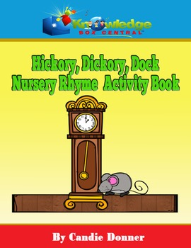 Hickory, Dickory, Dock Nursery Rhyme Activity Book