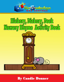 Hickory, Dickory, Dock Nursery Rhyme Activity Book