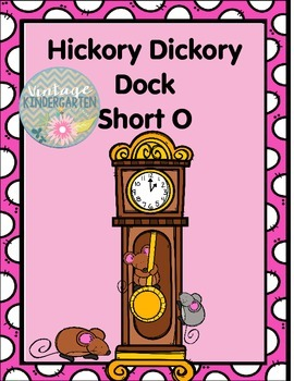Hickory Dickory Dock Short O