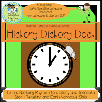 Hickory Dickory Dock: Turn A Rhyme is a Story (FULL VERSION)